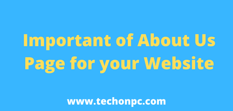 Important of About Us Page for your Website